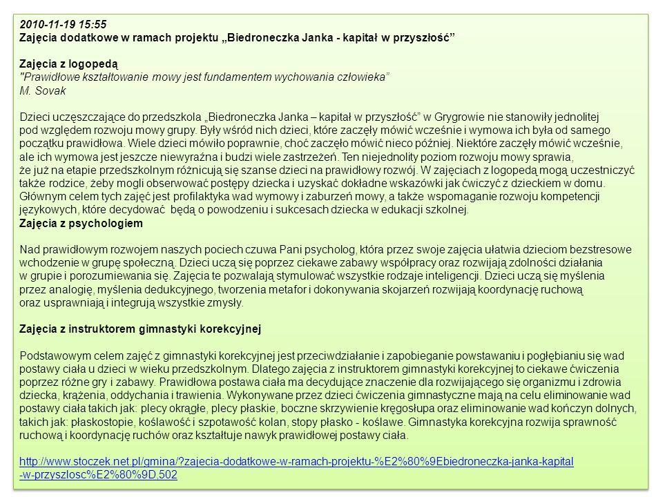 2010-11-19 15:55 Zajęcia dodatkowe w ramach projektu Biedroneczka Janka - kapitał w przyszłość Zajęcia z logopedą