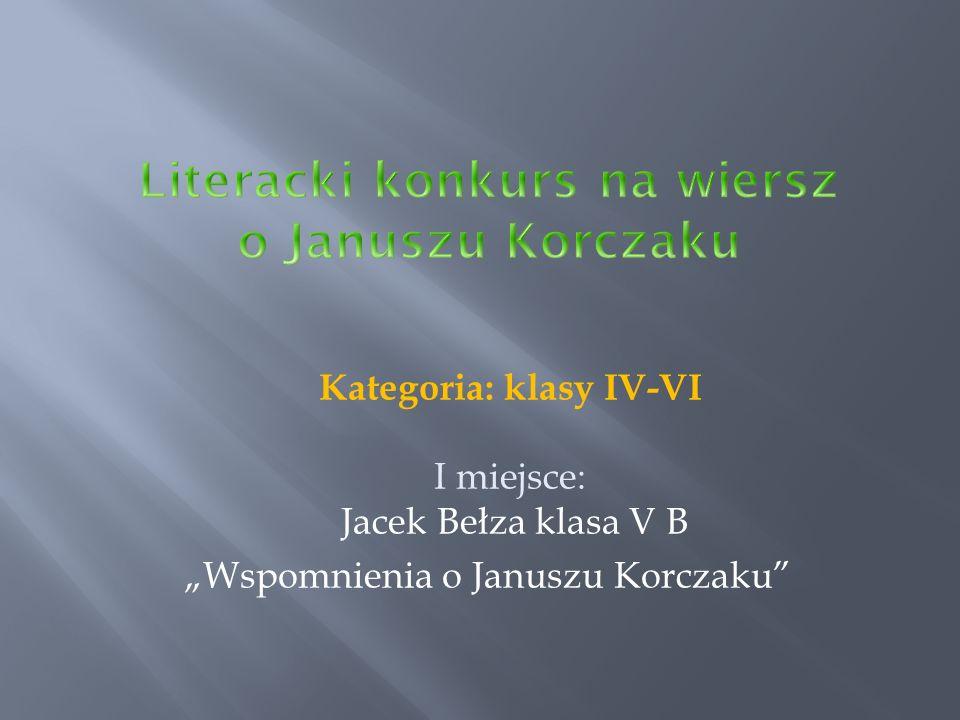 Sosnowiec, 15 listopada 2011r.Drogi Panie Korczaku.