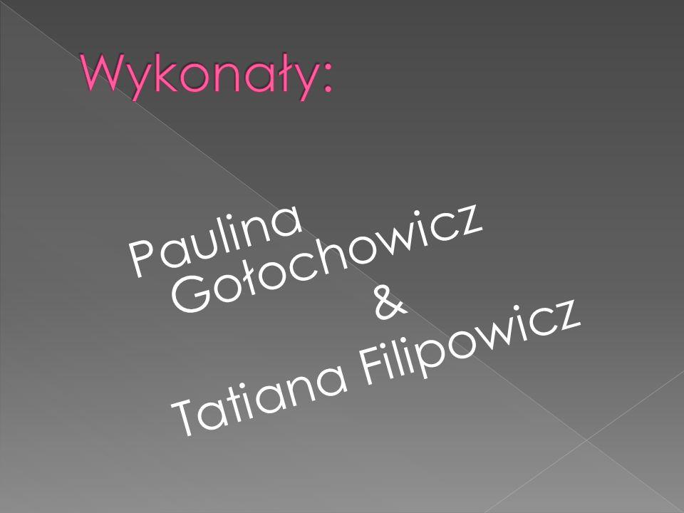 Paulina Gołochowicz & Tatiana Filipowicz