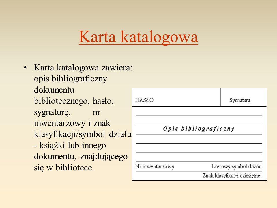 Hasło W katalogach możemy spotkać się z następującymi rodzajami haseł: 1.HASŁO AUTORSKIE – czyli nazwisko i imię autora 2.HASŁO TYTUŁOWE – czyli tytuł Hasło jest tym elementem, zamieszczonym na karcie katalogowej, który brany jest pod uwagę podczas porządkowania kart katalogowych.