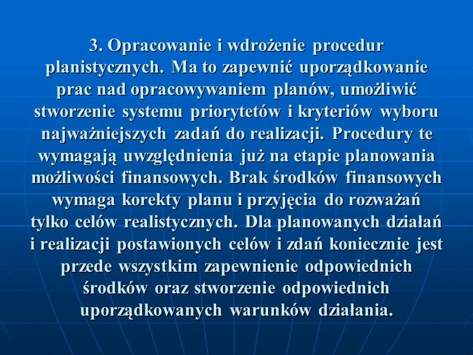 4.Stworzenie i wdrożenie systemu komunikacji zarówno z otoczeniem, jak i w ramach urzędu.