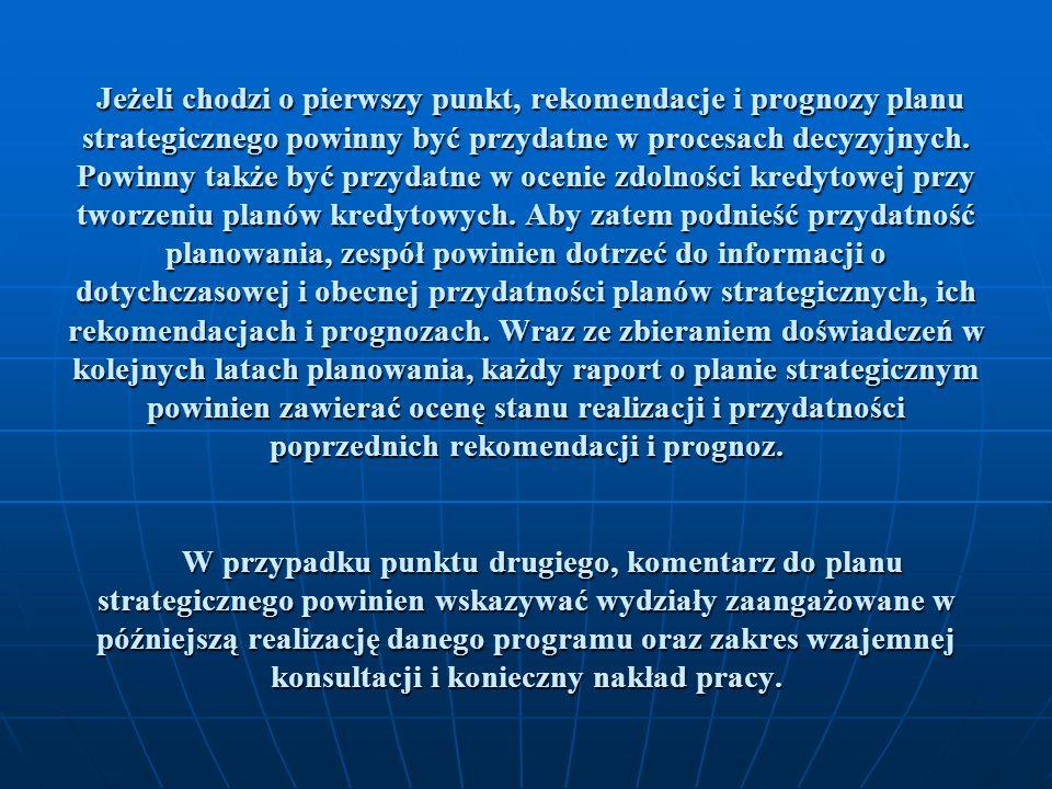 Pliki Przy opracowaniu planu strategicznego zespół planowania będzie się opierał na różnorodnych źródłach informacji i danych.