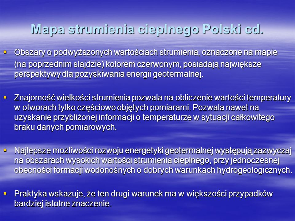 Mapa strumienia cieplnego Polski cd. Obszary o podwyższonych wartościach strumienia, oznaczone na mapie Obszary o podwyższonych wartościach strumienia