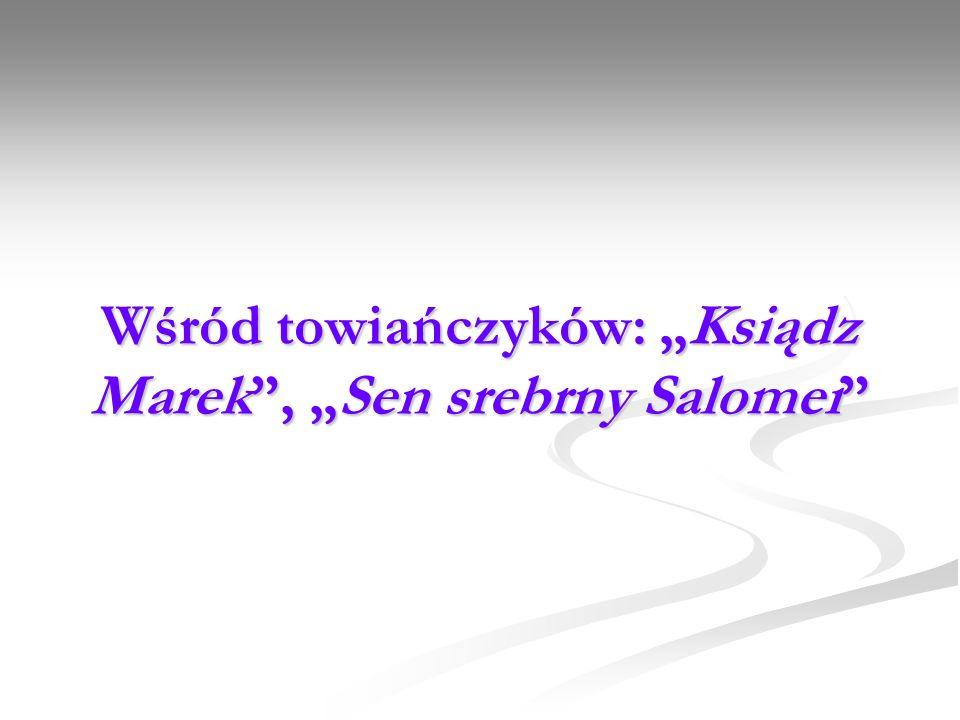 Wśród towiańczyków: Ksiądz Marek, Sen srebrny Salomei
