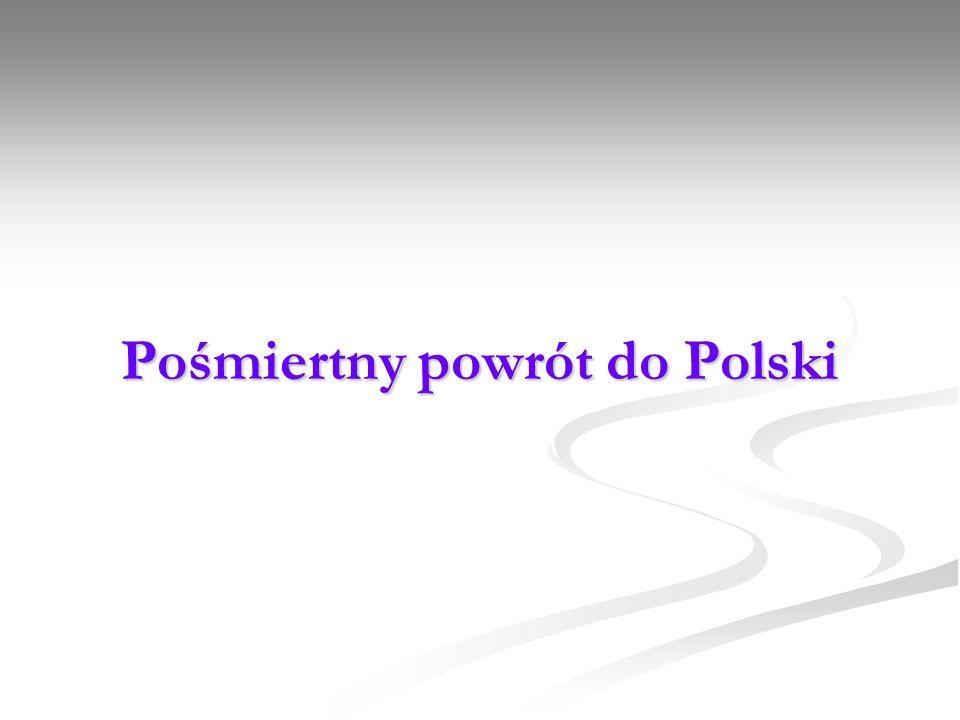 Pośmiertny powrót do Polski
