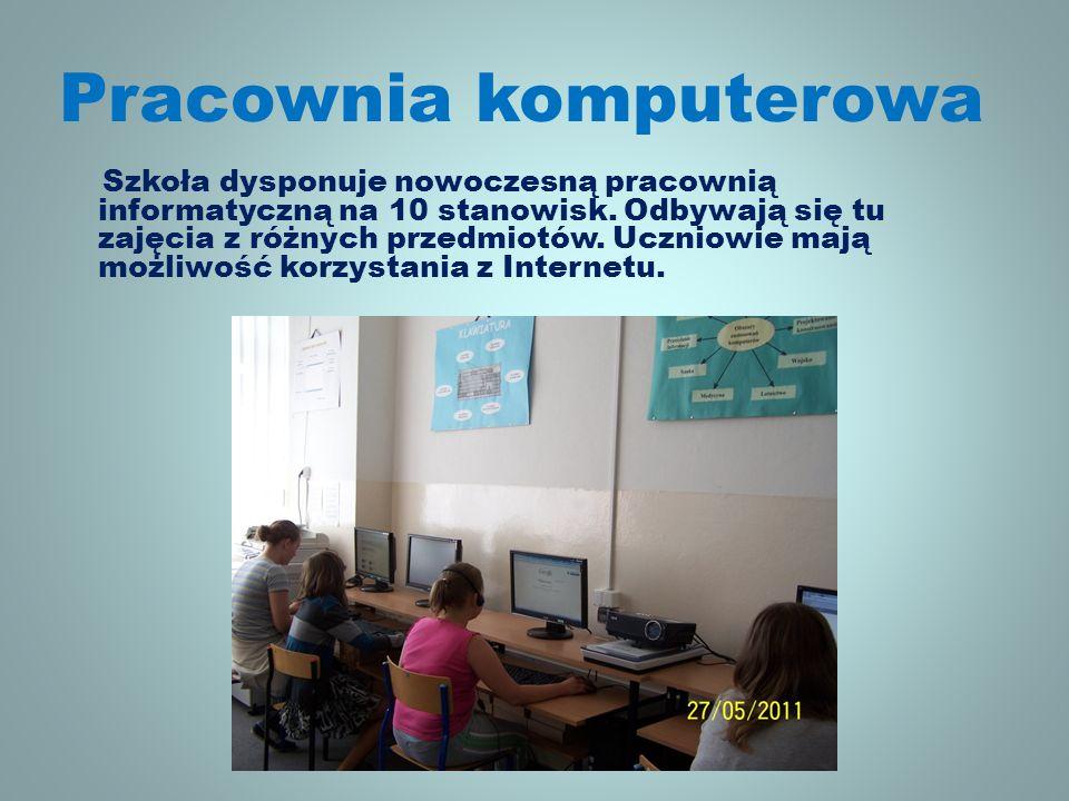 Pracownia komputerowa Szkoła dysponuje nowoczesną pracownią informatyczną na 10 stanowisk.