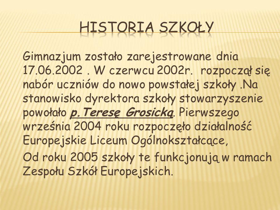 Gimnazjum zostało zarejestrowane dnia 17.06.2002. W czerwcu 2002r.