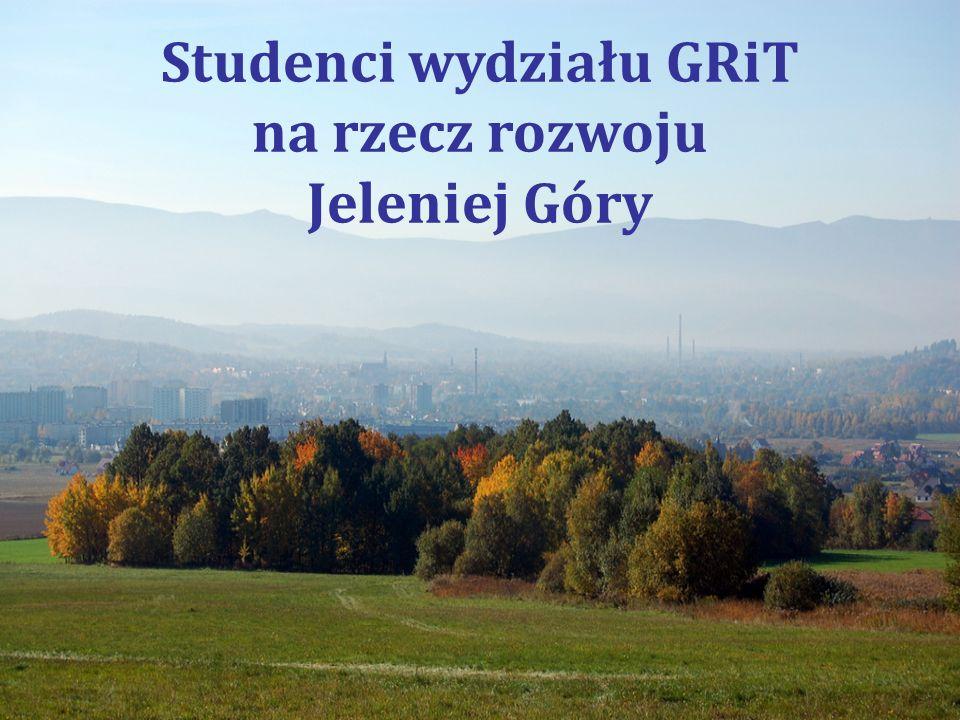 Studenci wydziału GRiT na rzecz rozwoju Jeleniej Góry