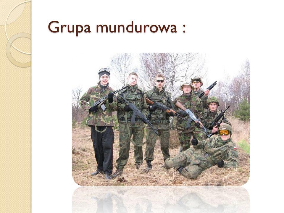 Grupa mundurowa :