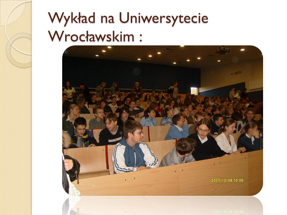 Wykład na Uniwersytecie Wrocławskim :