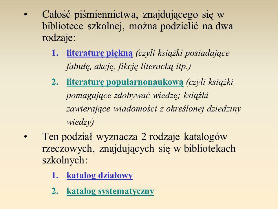 Poprawne rozwiązanie 1.Znajdujące się w katalogu alfabetycznym karty katalogowe ułożone są według alfabetycznie.