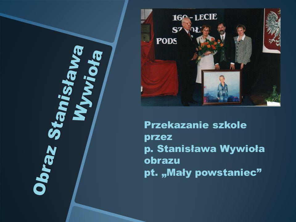 Obraz Stanisława Wywioła Przekazanie szkole przez p. Stanisława Wywioła obrazu pt. Mały powstaniec