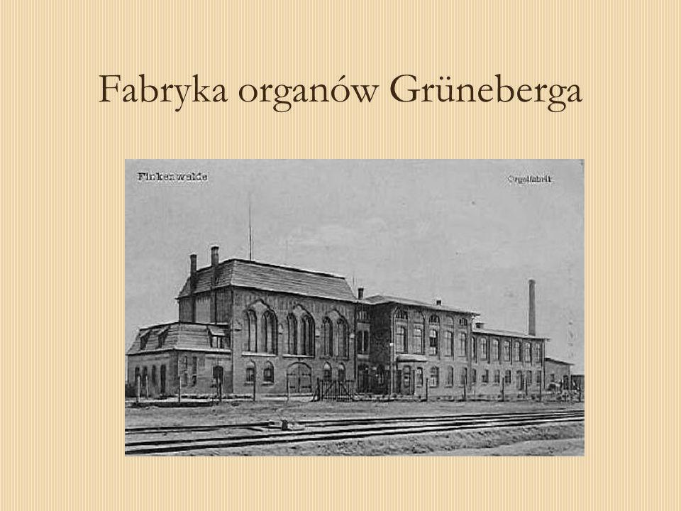 Fabryka organów Grüneberga