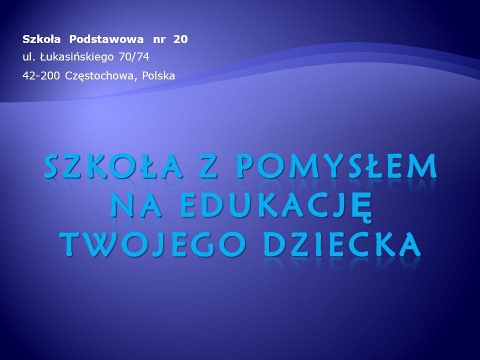 Szkoła Podstawowa nr 20 ul. Łukasińskiego 70/74 42-200 Częstochowa, Polska