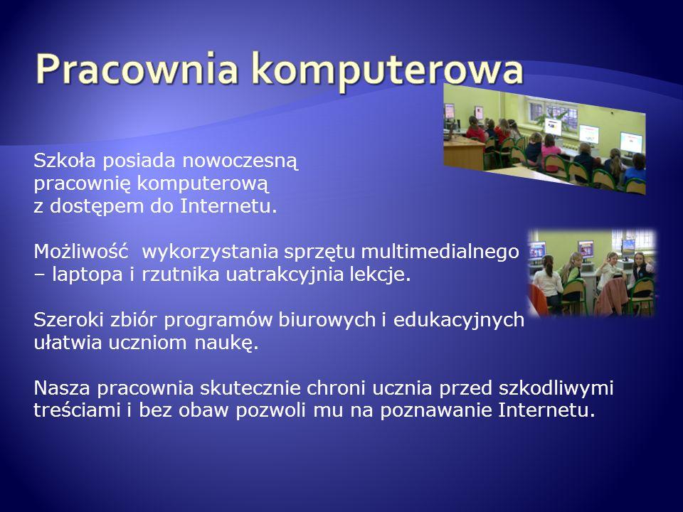 Szkoła posiada nowoczesną pracownię komputerową z dostępem do Internetu. Możliwość wykorzystania sprzętu multimedialnego – laptopa i rzutnika uatrakcy