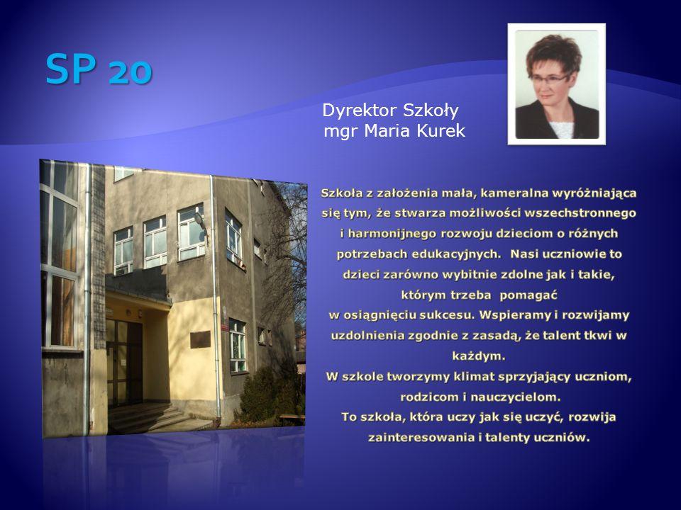 Dyrektor Szkoły mgr Maria Kurek SP 20
