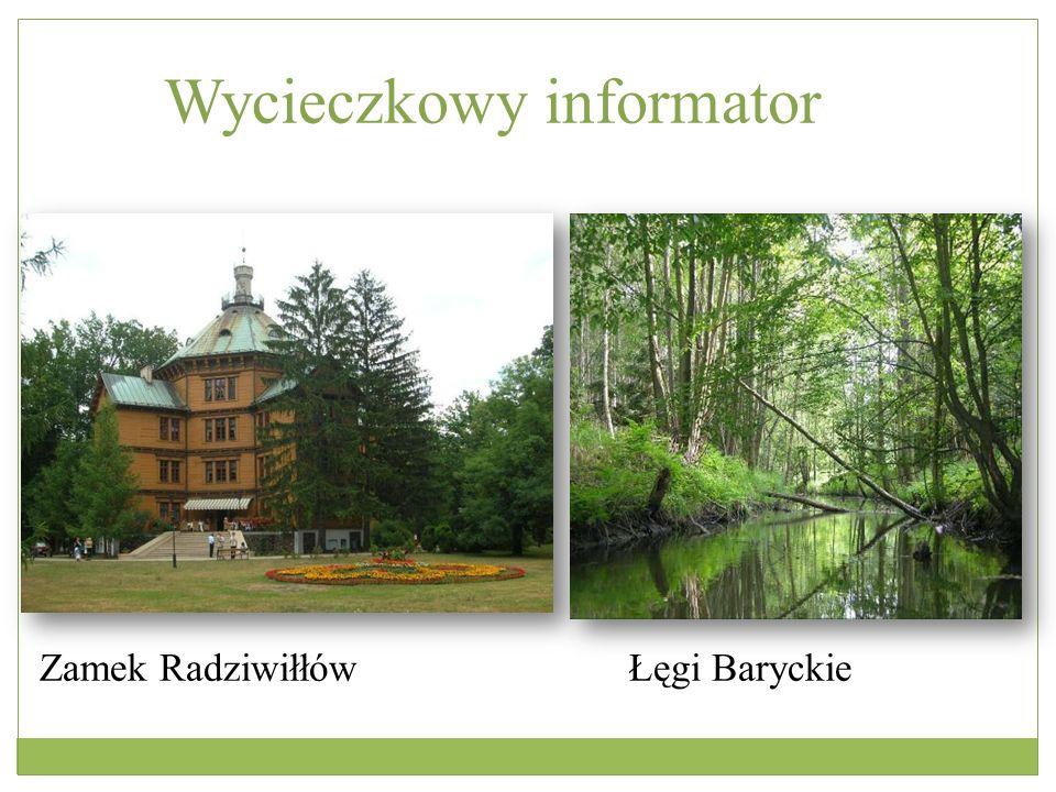 Wycieczkowy informator Zamek Radziwiłłów Łęgi Baryckie