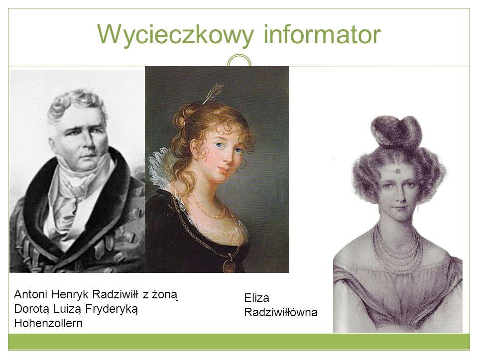 Wycieczkowy informator Antoni Henryk Radziwiłł z żoną Dorotą Luizą Fryderyką Hohenzollern Eliza Radziwiłłówna