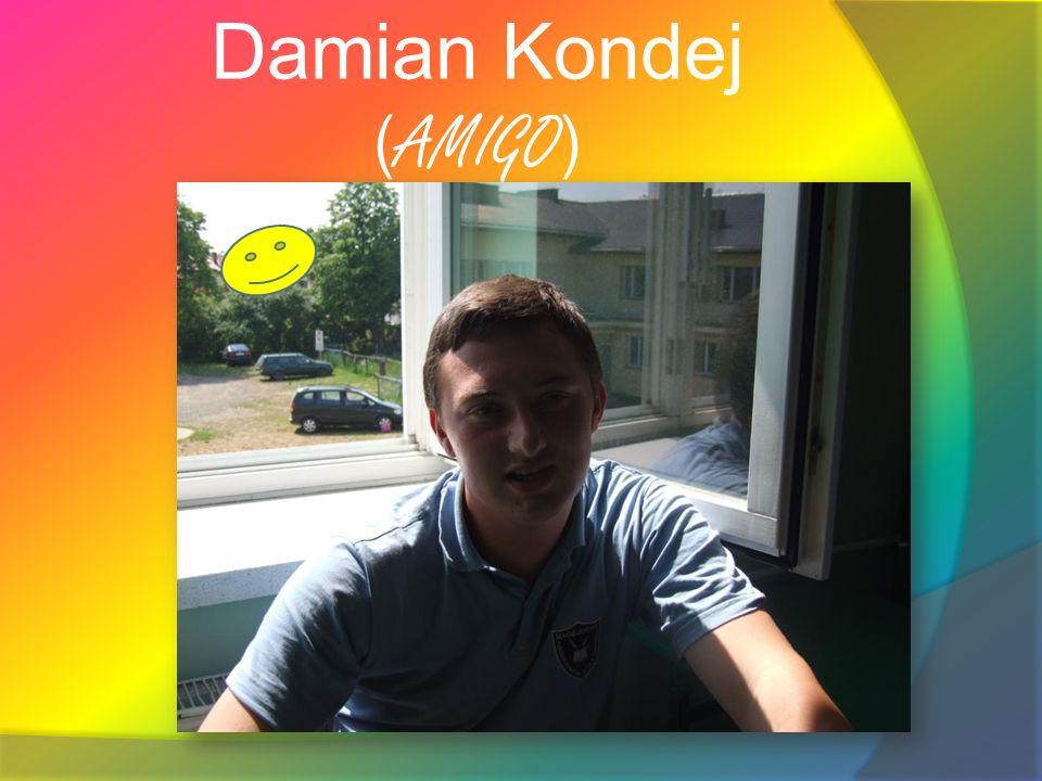 Damian Kondej ( AMIGO )