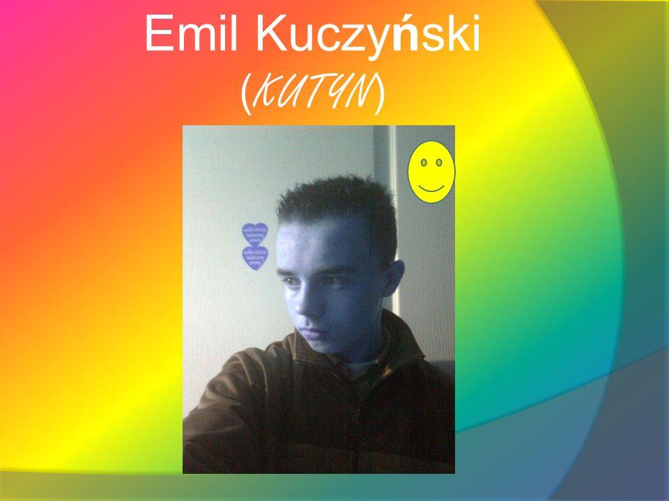 Emil Kuczyński ( KUTYN )
