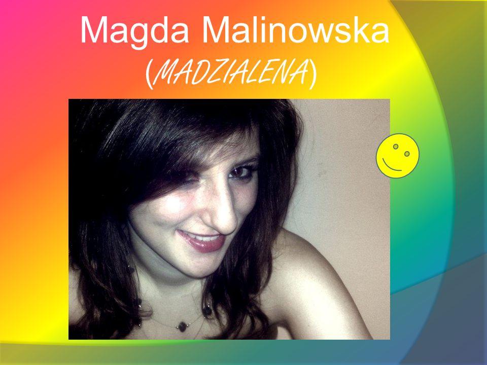Magda Malinowska ( MADZIALENA )