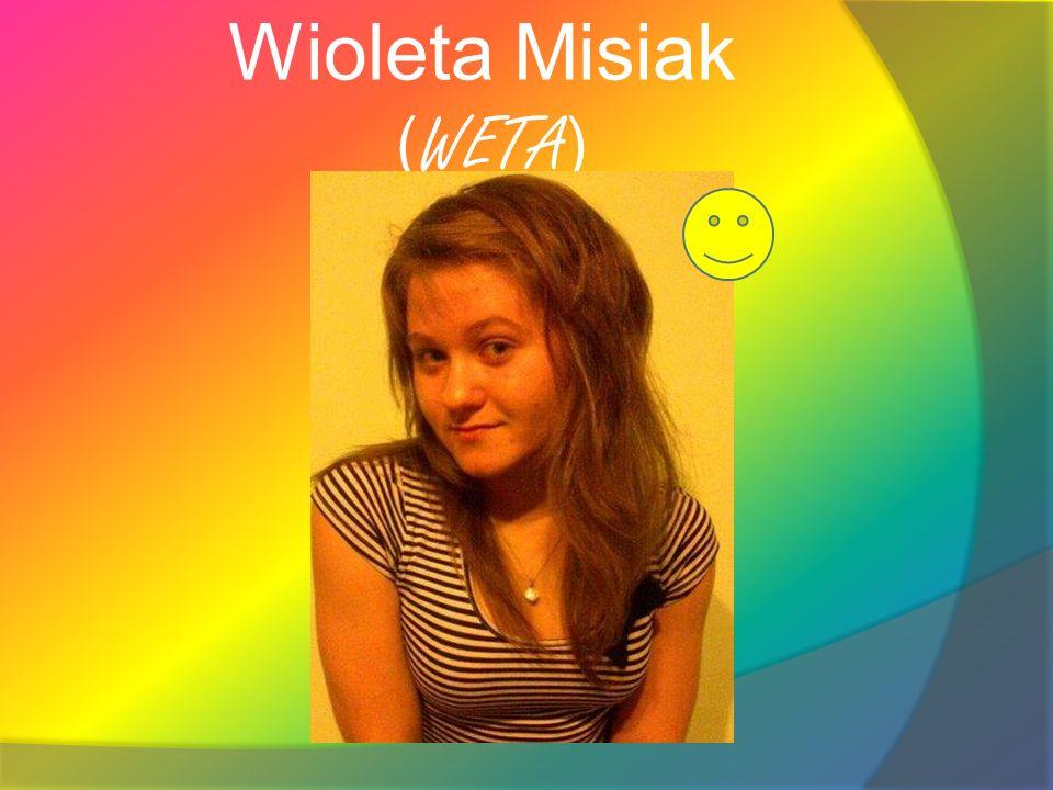 Wioleta Misiak ( WETA )