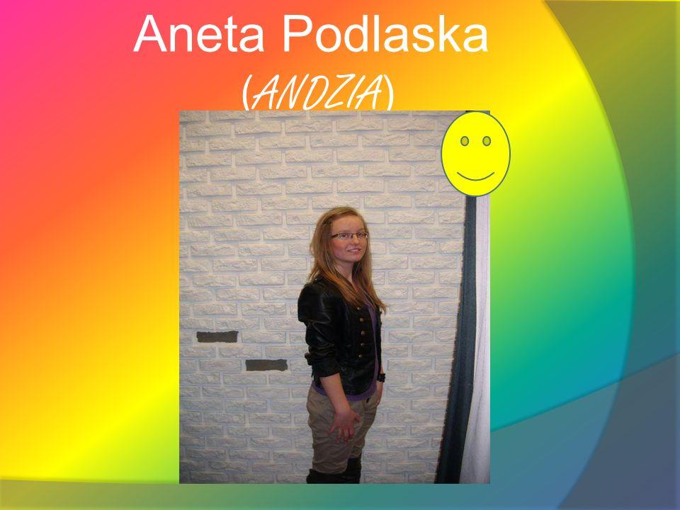 Aneta Podlaska ( ANDZIA )