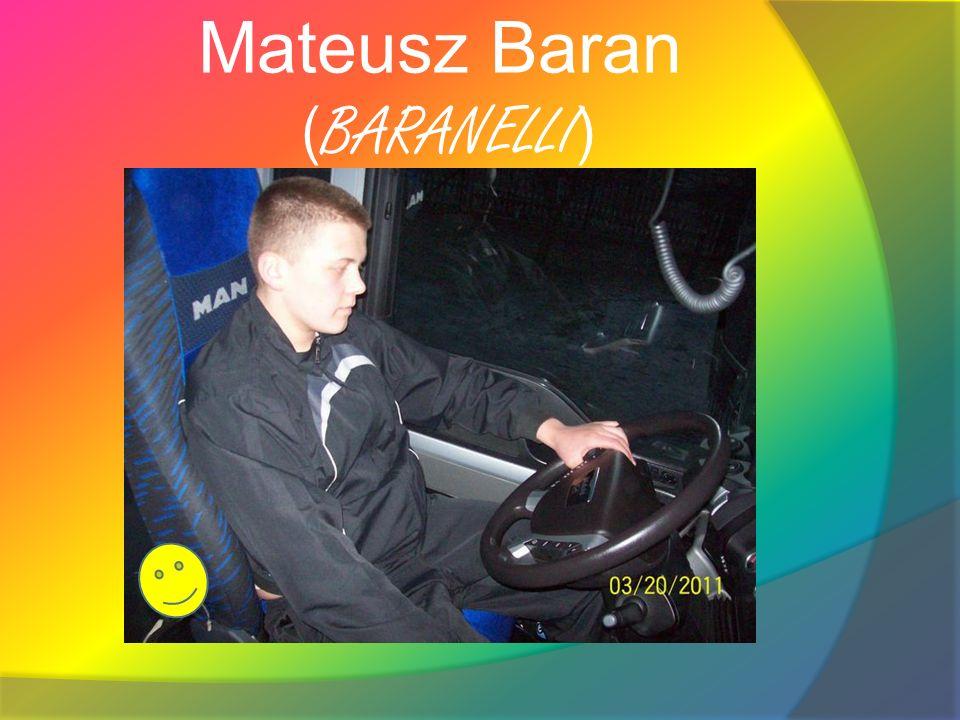 Mateusz Baran ( BARANELLI )