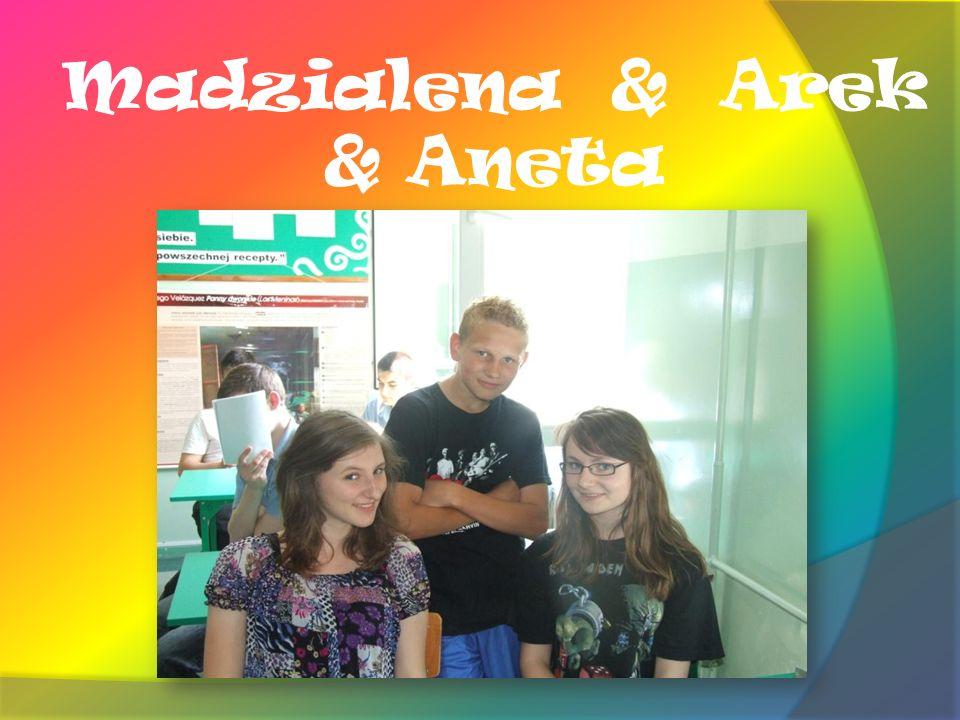 Madzialena & Arek & Aneta