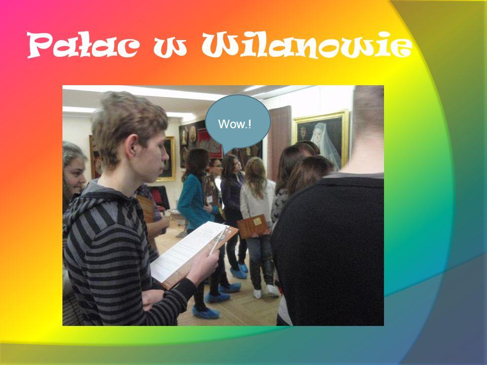 Pałac w Wilanowie Wow.!