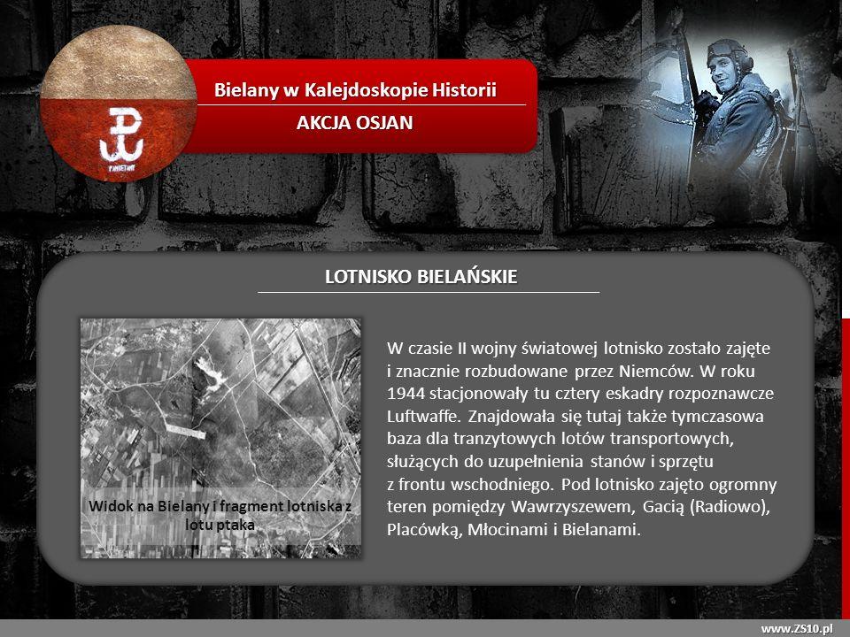 www.ZS10.pl Bielany w Kalejdoskopie Historii AKCJA OSJAN LOTNISKO BIELAŃSKIE Niezwykłym wydarzeniem była katastrofa niemieckiego Junkersa, który spadł na dom przy ul.