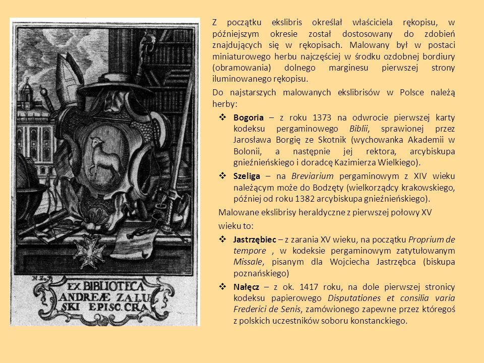 Z początku ekslibris określał właściciela rękopisu, w późniejszym okresie został dostosowany do zdobień znajdujących się w rękopisach. Malowany był w