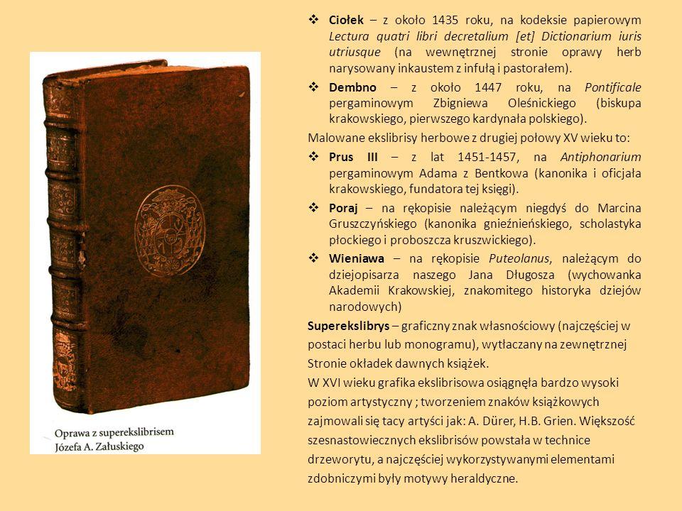 Ciołek – z około 1435 roku, na kodeksie papierowym Lectura quatri libri decretalium [et] Dictionarium iuris utriusque (na wewnętrznej stronie oprawy h