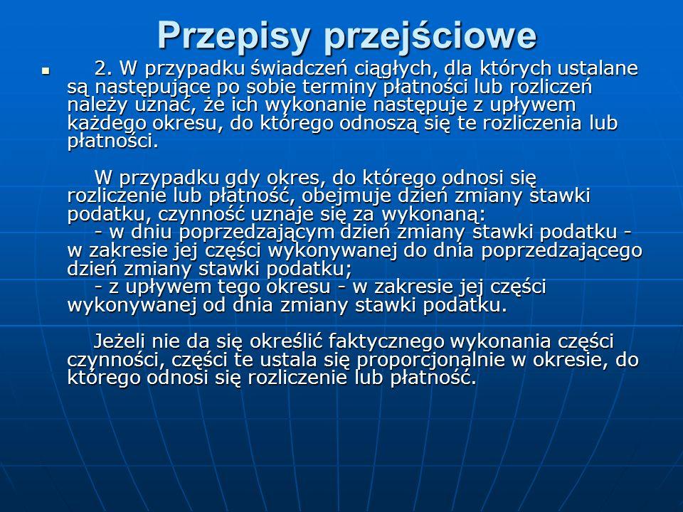 Przepisy przejściowe 2.