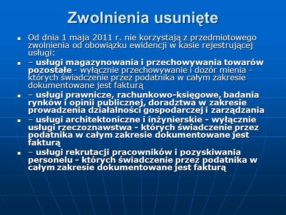 Zwolnienia usunięte Zwolnienia usunięte Od dnia 1 maja 2011 r.