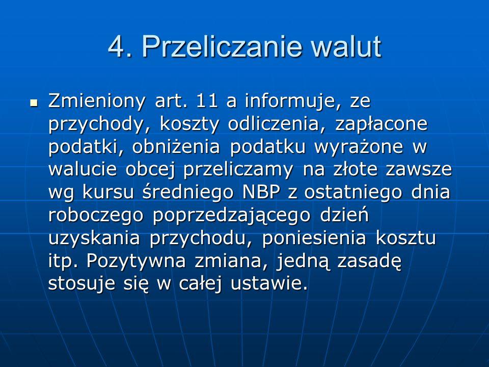 4. Przeliczanie walut Zmieniony art.