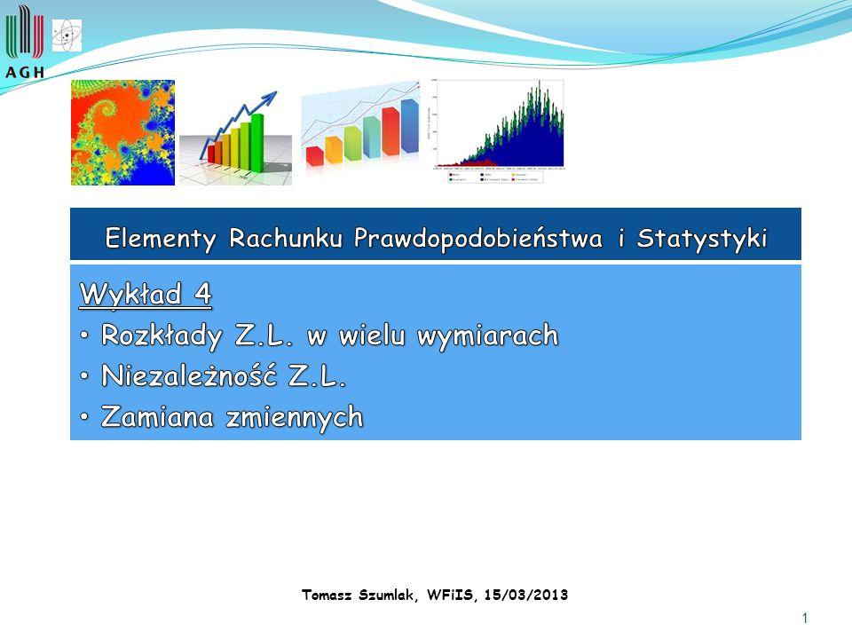 1 Tomasz Szumlak, WFiIS, 15/03/2013