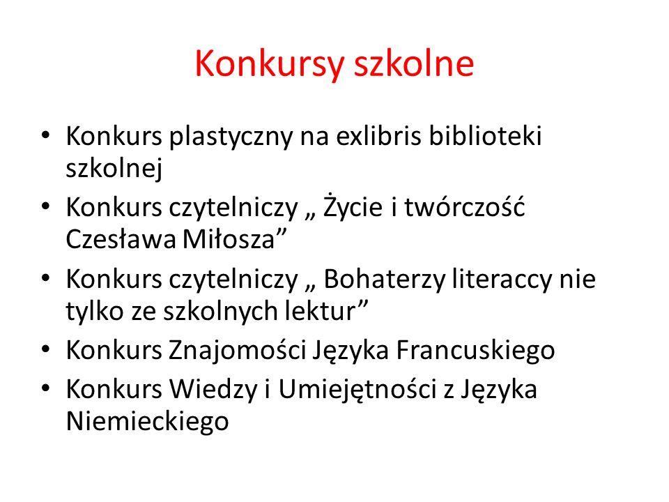 Konkursy szkolne Konkurs plastyczny na exlibris biblioteki szkolnej Konkurs czytelniczy Życie i twórczość Czesława Miłosza Konkurs czytelniczy Bohater