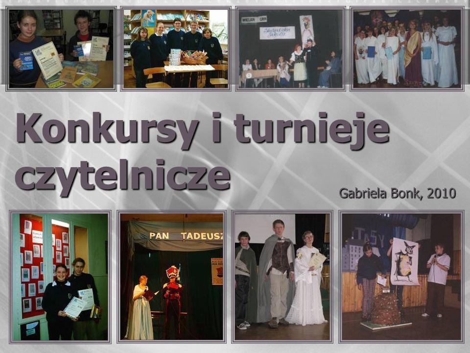 Konkursy i turnieje czytelnicze Gabriela Bonk, 2010