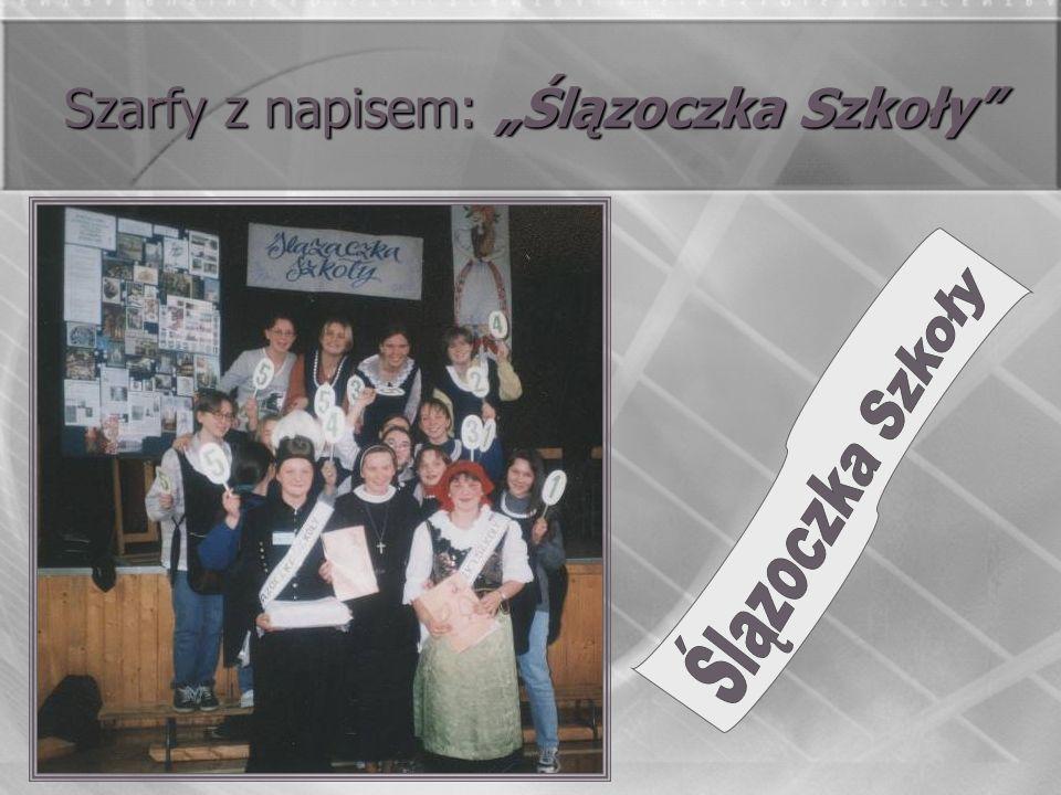 Szarfy z napisem: Ślązoczka Szkoły