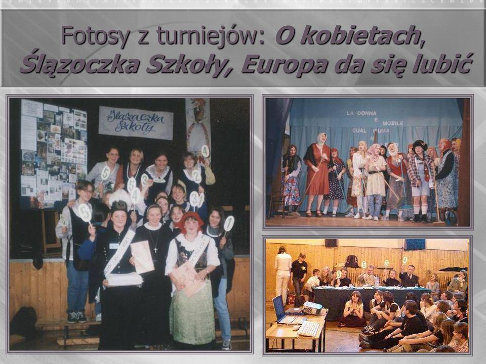 Fotosy z turniejów: O kobietach, Ślązoczka Szkoły, Europa da się lubić