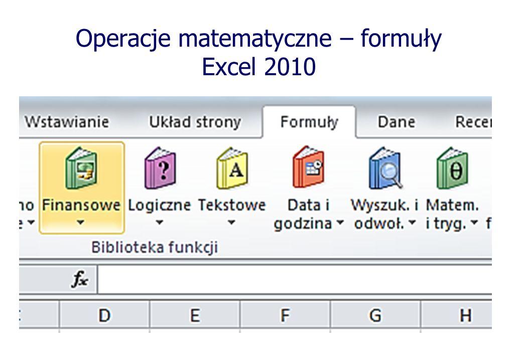 Operacje matematyczne – formuły Excel 2010