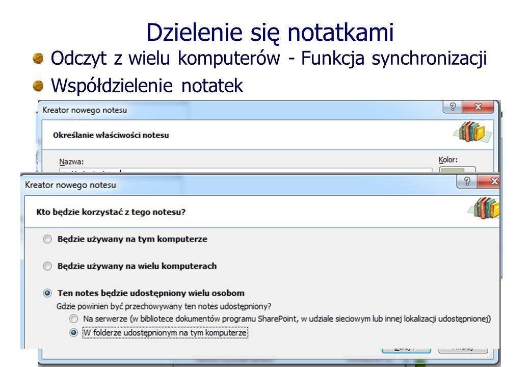 Dzielenie się notatkami Odczyt z wielu komputerów - Funkcja synchronizacji Współdzielenie notatek