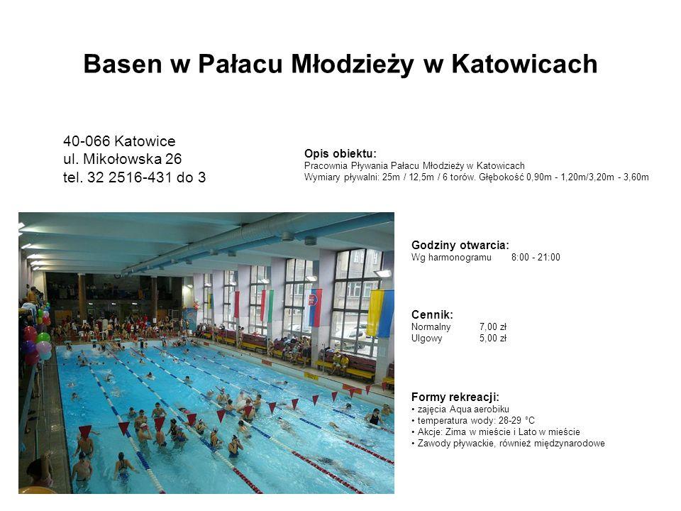 Godziny otwarcia: Wg harmonogramu8:00 - 21:00 Opis obiektu: Pracownia Pływania Pałacu Młodzieży w Katowicach Wymiary pływalni: 25m / 12,5m / 6 torów.