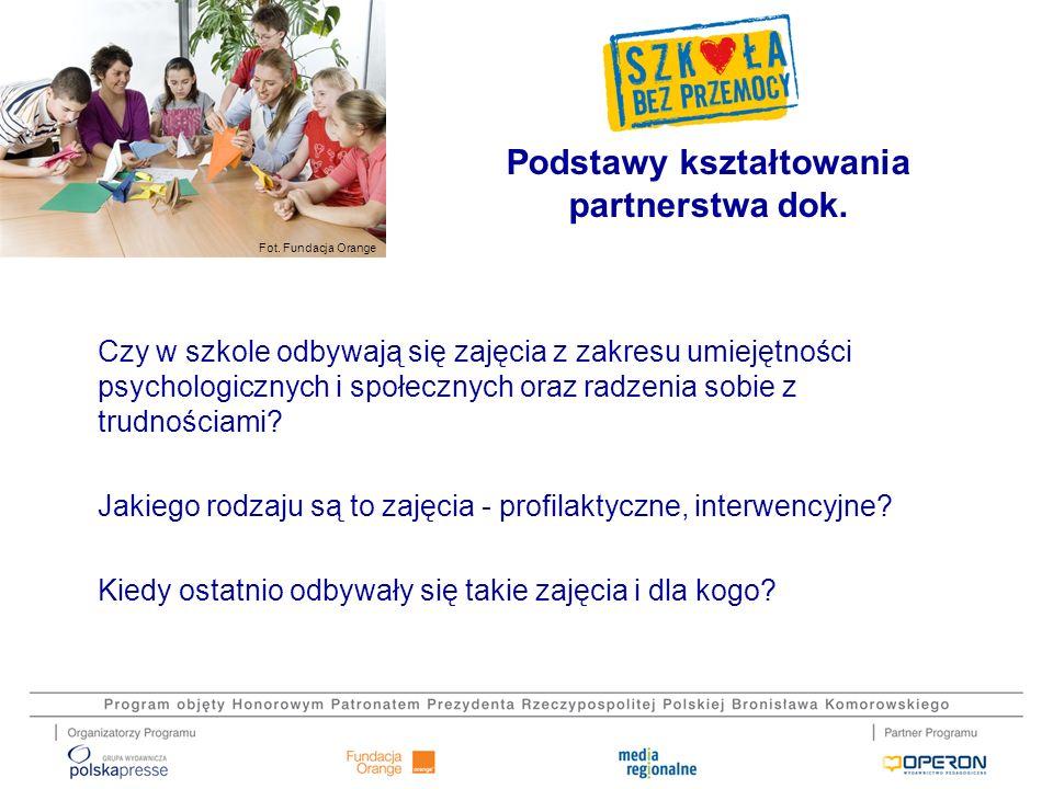 Fot. Fundacja Orange Czy w szkole odbywają się zajęcia z zakresu umiejętności psychologicznych i społecznych oraz radzenia sobie z trudnościami? Jakie