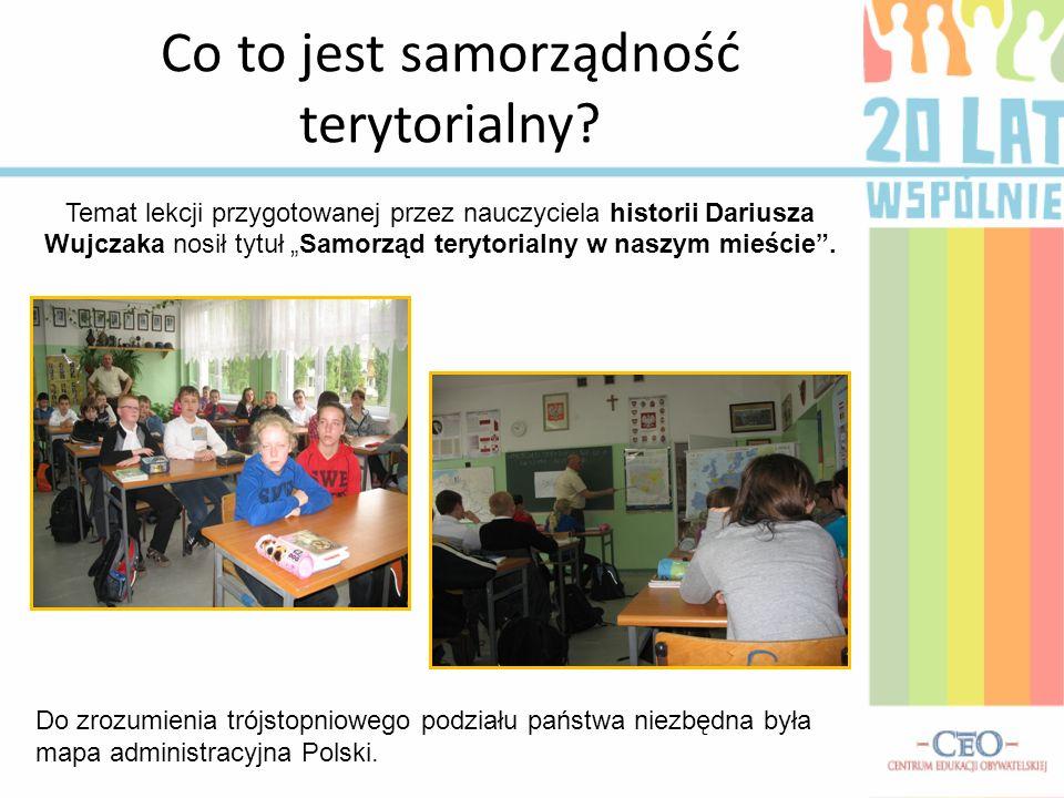Co to jest samorządność terytorialny? Temat lekcji przygotowanej przez nauczyciela historii Dariusza Wujczaka nosił tytuł Samorząd terytorialny w nasz