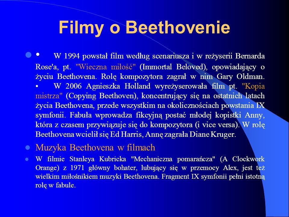 Filmy o Beethovenie W 1994 powstał film według scenariusza i w reżyserii Bernarda Rose'a, pt.