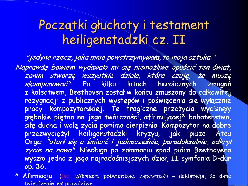 Początki głuchoty i testament heiligenstadzki cz. II