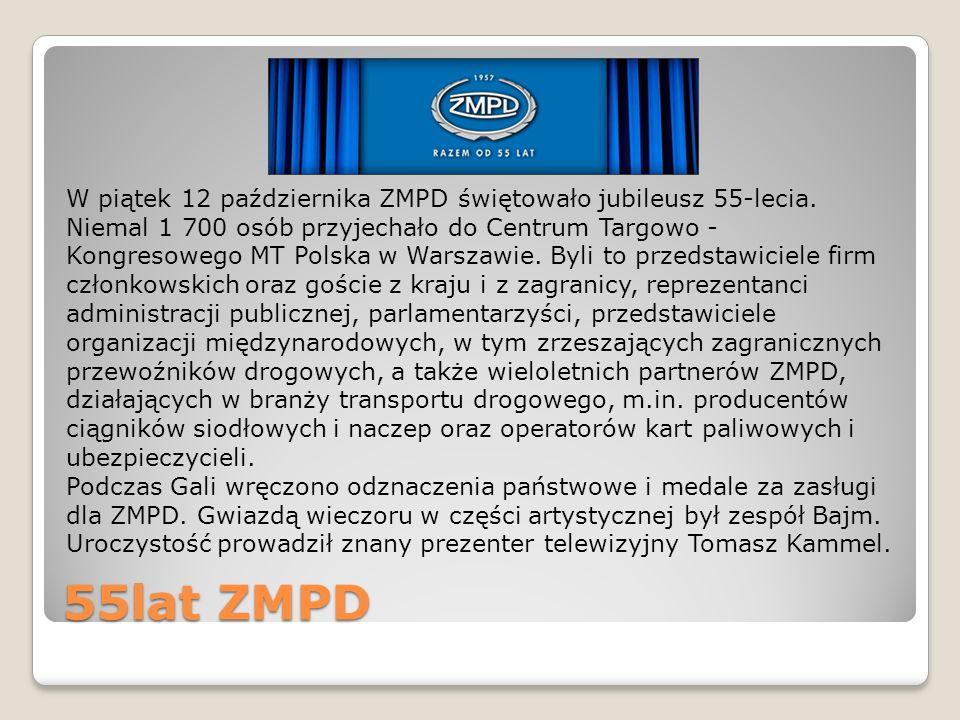 55lat ZMPD W piątek 12 października ZMPD świętowało jubileusz 55-lecia. Niemal 1 700 osób przyjechało do Centrum Targowo - Kongresowego MT Polska w Wa