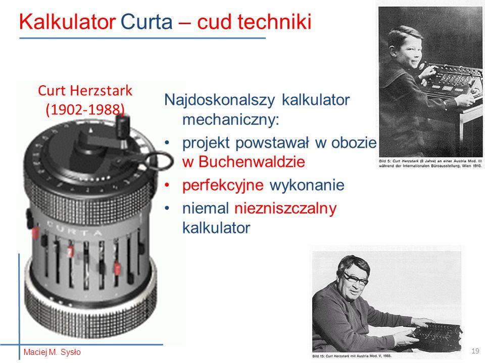 Curt Herzstark (1902-1988) Najdoskonalszy kalkulator mechaniczny: projekt powstawał w obozie w Buchenwaldzie perfekcyjne wykonanie niemal niezniszczal